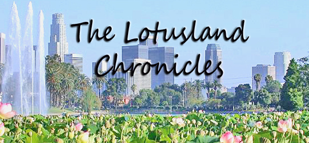 Lotusland Chronicles