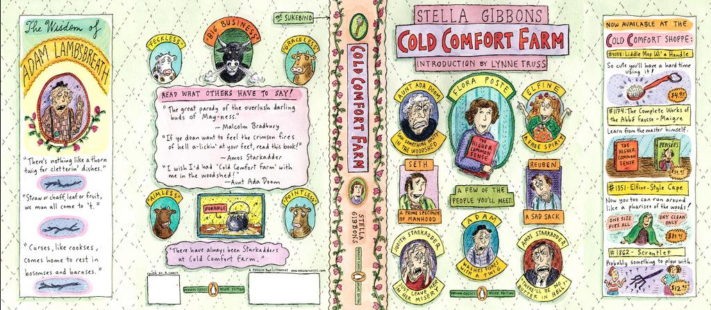 cold comfort farm essays Cold comfort farm is a novel centred around recently orphaned flora poste who goes to stay with her cousins living on a farm i thought that a reoccurring theme in the novel was shown in the way in which flora got people to look beyond their horizons and imagine a more realistic lifestyle.